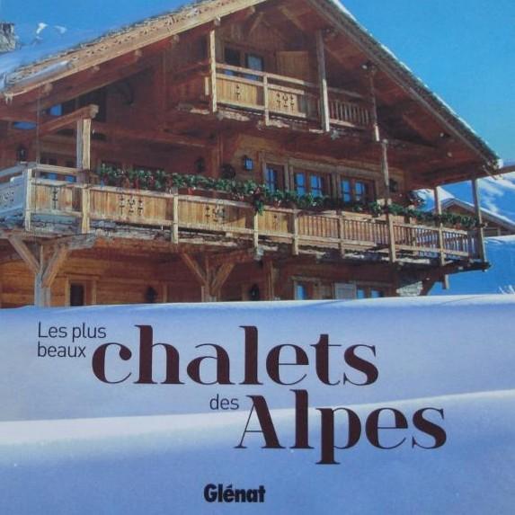 Livre - Les plus beaux Chalets des Alpes